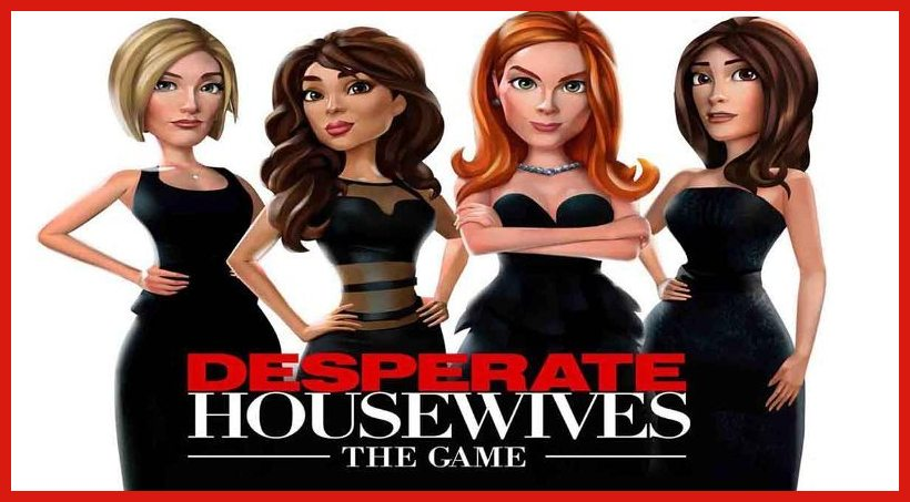 Desperate Housewives Triche et Astuces 2021   Android   iOS