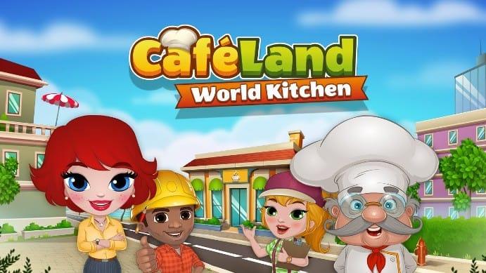 Cafeland World Kitchen Triche Astuces 2021 Android / iOS