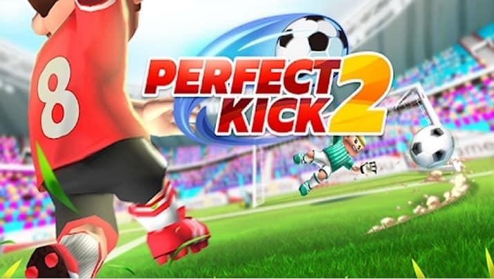 Perfect Kick 2 Triche et Astuces 2021 | Android/iOS