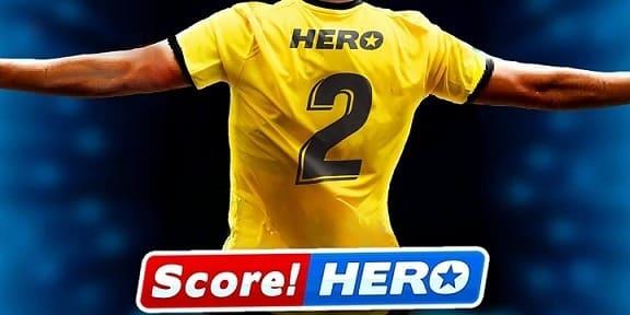Score Hero 2 Triche et Astuces 2021 Bux illimité